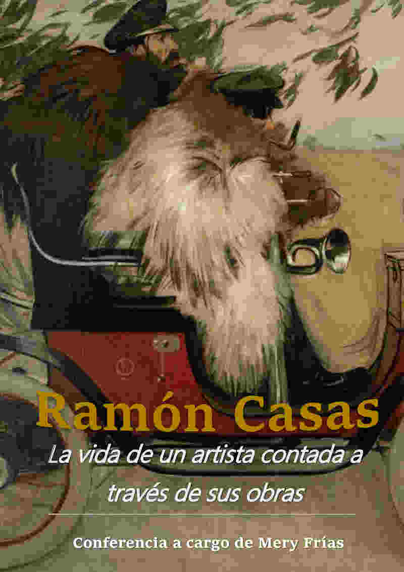 Conferencia Ramón Casas, la vida de un artista contada a través de sus obras
