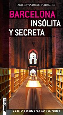 Barcelona insólita y secreta rutas Barcelona