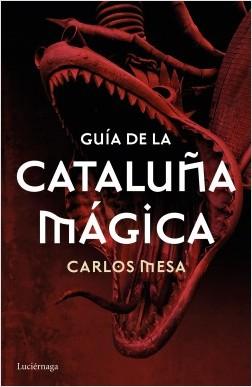 Guía de la Cataluña mágica rutas Barcelona