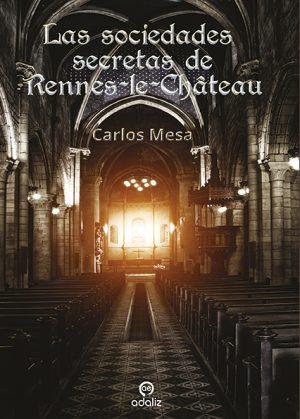 Libro Las sociedades secretas de Rennes-le-Château