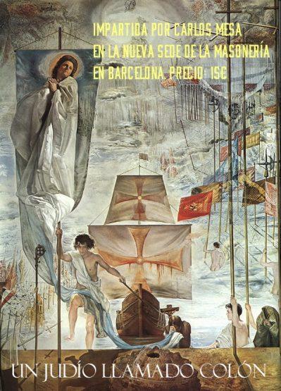 Conferencia Un judío llamado Colón, la inquisición española y la operación Nuevo Mundo